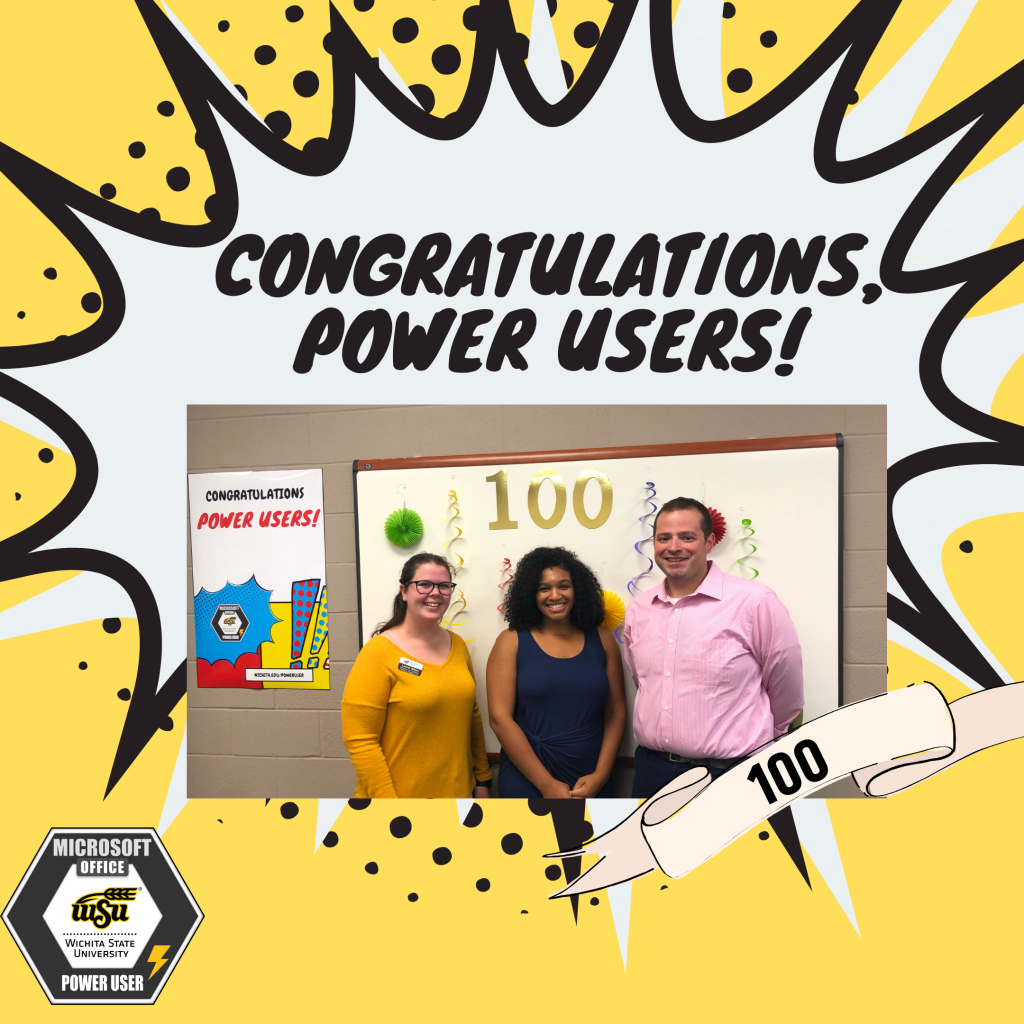 "Lauren Wilson, Tiffany Morgan, and Matt Stiles on a poster titled ""Congratulations, Power Users!"""
