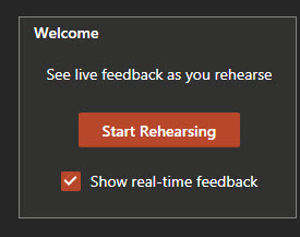 Start rehearsing button with show real time feedback box checked